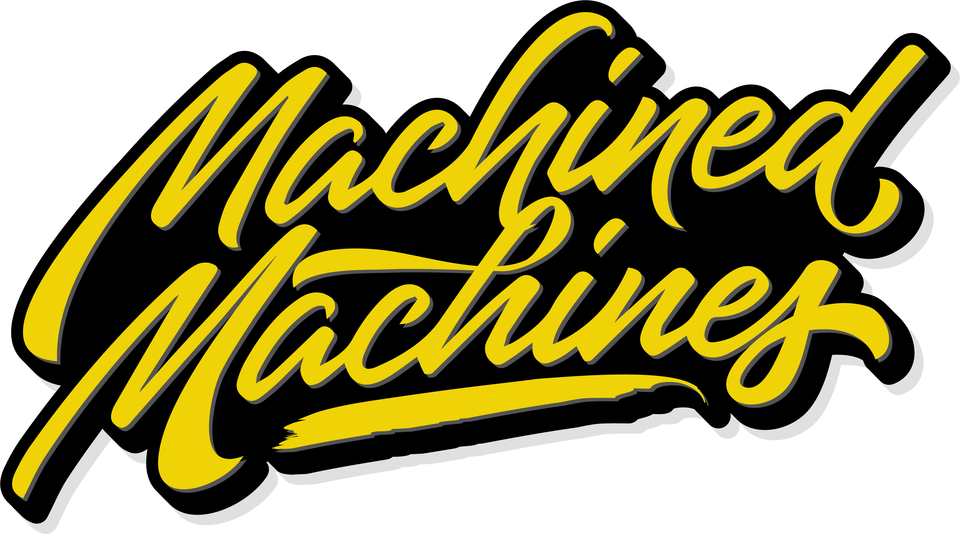 Machined Machines
